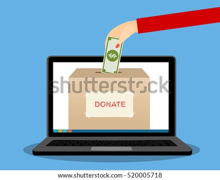 Woman hand putting money in donation box a laptop screen. Concept. vector illustration in flat style.