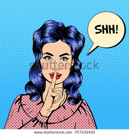 Woman with Silence Sign. Girl Asking for Silence. Finger Silence Gesture. Pop Art Banner. Pin Up Girl. Comic Style. Shh Bubble. Vector illustration - stock vector