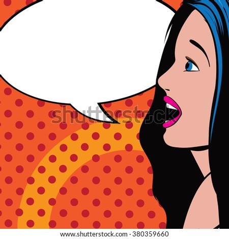 Woman with speech bubble for your message. Pop art retro style. EPS 10 vector. - stock vector