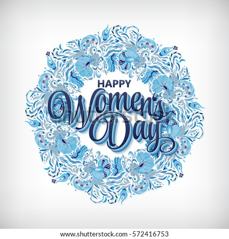 "Women's day design card template, blue texture, abstract flowers wreath, hand drawn lettering "" Happy woman's day"" vector illustration eps10 graphic"
