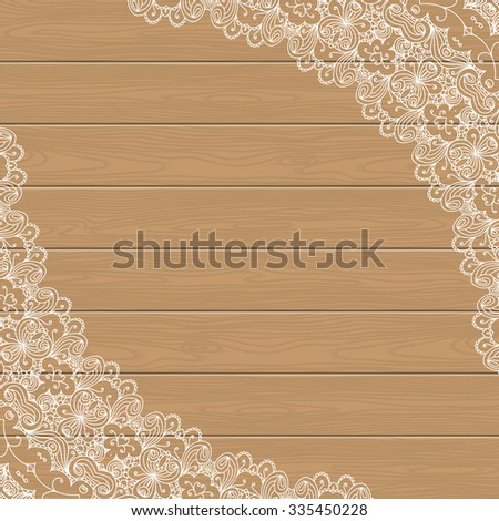 Wood background with lace corners. Greeting card, invitation template in retro style. Place for your text. Vector illustration - stock vector