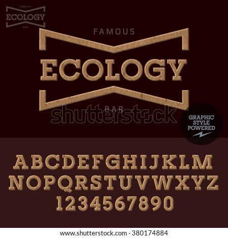 Wood emblem for organic and ecologic product store. Vector set of letters and  numbers