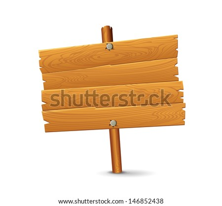 Wood Sign - stock vector