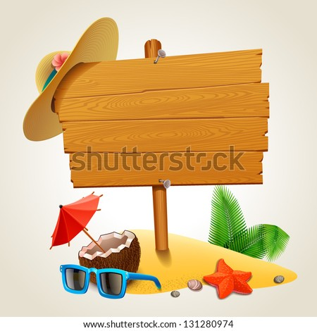 Wood sign in the beach - stock vector