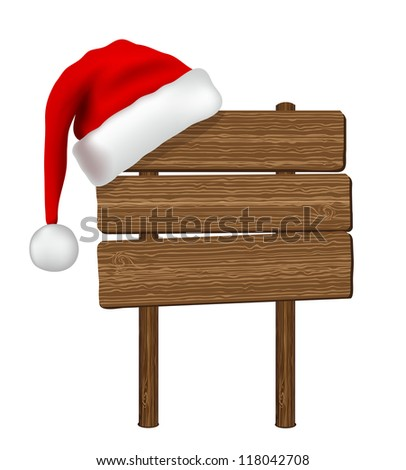 Wood sign with Santa hat isolated on white background, vector - stock vector