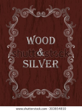 wood & silver - silver vintage border on a dark red wooden background - stock vector