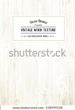 Wood texture for your shabby chik vintage design. Vector illustration. - stock vector