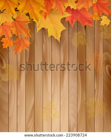 Wooden background with autumn leaves. Vector. - stock vector