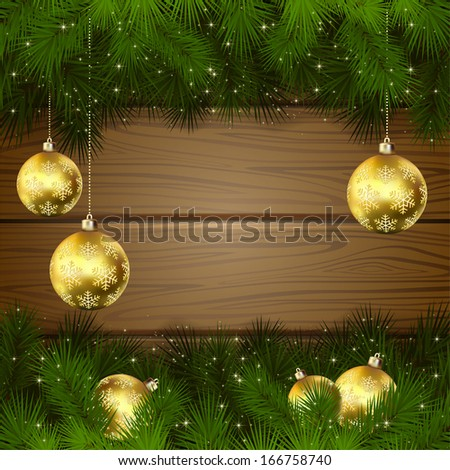 Wooden background with branches of Christmas tree and golden baubles, illustration. - stock vector