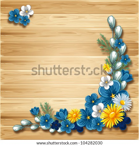 Wooden background with flowers - stock vector