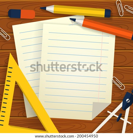 Wooden background with stationery, lined sheets of paper and place for  your text. School concept. Flat design. Vector illustration. - stock vector