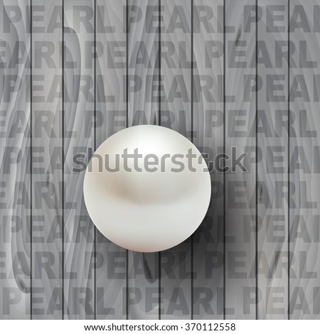 Wooden background with white pearl. Vector illustration. - stock vector