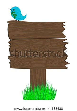 Wooden billboard and  bird on it. Good place for your text, publicity, notice - stock vector