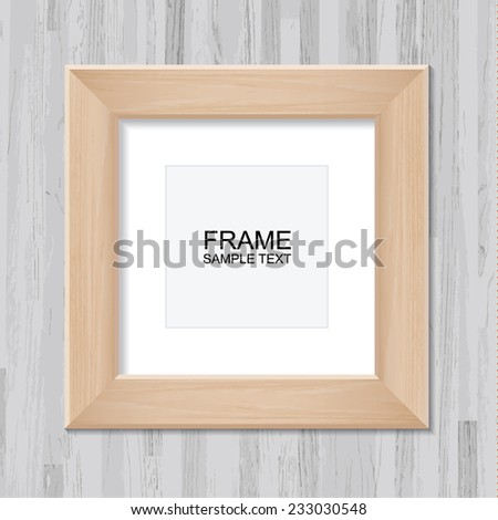 Wooden photo frame on vintage wooden wall background with area for copy space. - stock vector