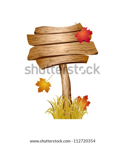 Wooden sign with autumn grass and leaves isolated on white background. Vector illustration - stock vector