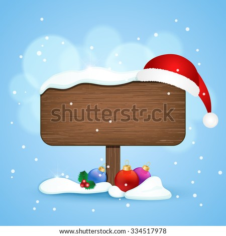 Wooden sign with christmas hat and baubles in the snow. Winter background. Vector illustration - stock vector