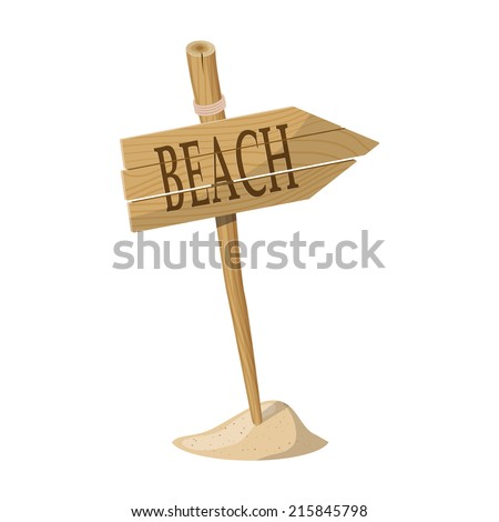 Wooden signpost indicating Beach direction isolated over white background. Vector illustration - stock vector
