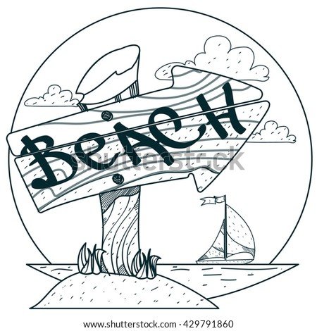 Wooden signpost with the inscription beach. Outline drawings for coloring.