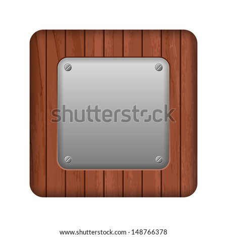 wooden square with a metal plate