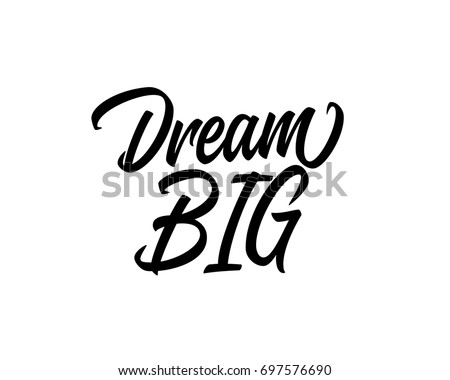 Word Art Typography Design Vector For Dream Big