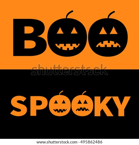 Word BOO SPOOKY Text With Smiling Sad Black Pumpkin Silhouette. Banner  Lettering Set. Happy