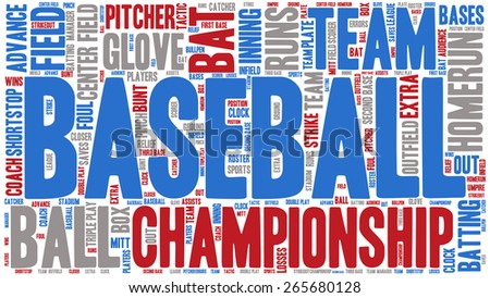 Word Cloud - Baseball Championship wordclouds about Baseball, Blue, Red, White - stock vector