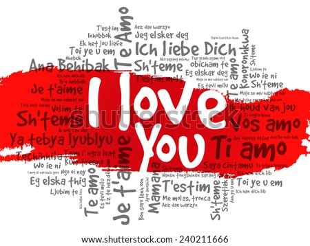 Word Cloud I Love You In Different Languages Valentine Il Ration