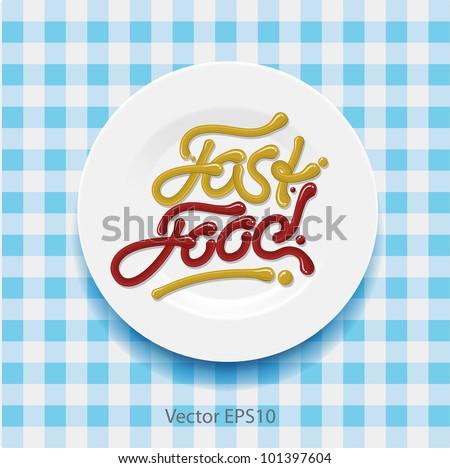 Word fast food - made up of yellow and red sauce on a white plate, vector Eps10 illustration. - stock vector