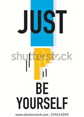 Word JUST BE YOURSELF - stock vector
