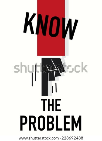 Word KNOW THE PROBLEM vector illustration - stock vector