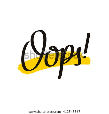 Oops Stock Images, Royalty-Free Images & Vectors | Shutterstock