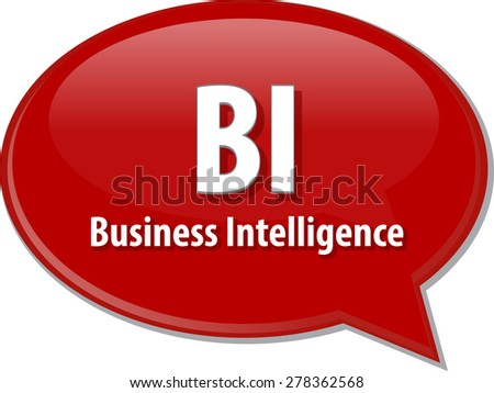 word speech bubble illustration of business acronym term BI Business Intelligence vector - stock vector