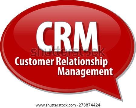 word speech bubble illustration of business acronym term CRM Customer Relationship Mangement vector - stock vector