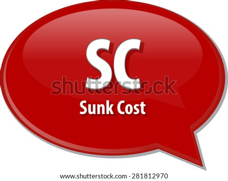word speech bubble illustration of business acronym term SC Sunk Cost - stock vector