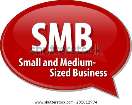 word speech bubble illustration of business acronym term SMB Small Medium-Sized Business - stock vector