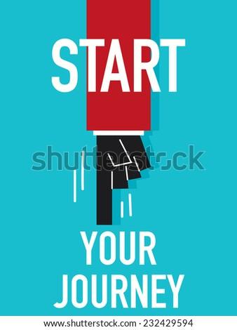 Word START YOUR JOURNEY  - stock vector