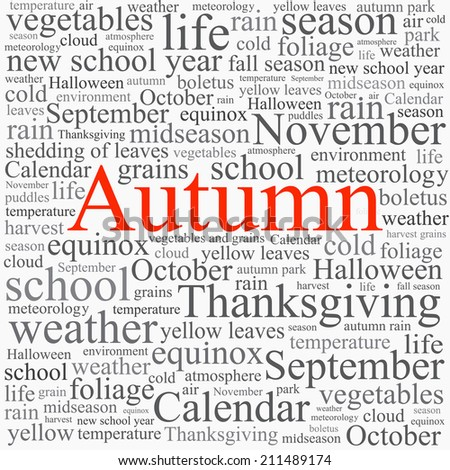 Word tag cloud concept illustration of autumn season  on  white background