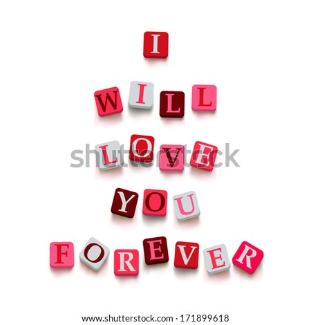"""Words """"i will love you forever"""" with colorful blocks isolated on a white background. Description with bright cubes. Valentine's day card. Vector illustration EPS 10. - stock vector"""