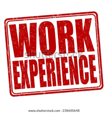 work experiance The work experience self-assessment tool is designed to assist cfa membership  applicants in determining the eligibility of job duties according to the work.