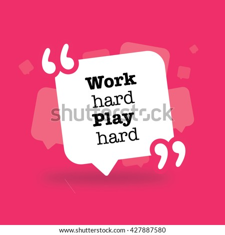 Work hard play hard in a bubble - stock vector