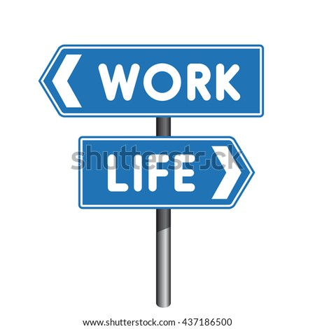 Work Life crossroad sign
