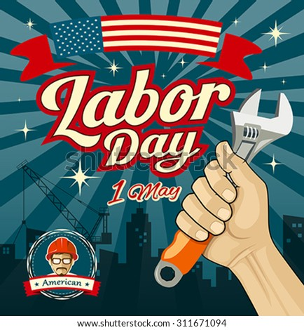 Work tools construction in human hand in Labor day design, vector illustrations - stock vector