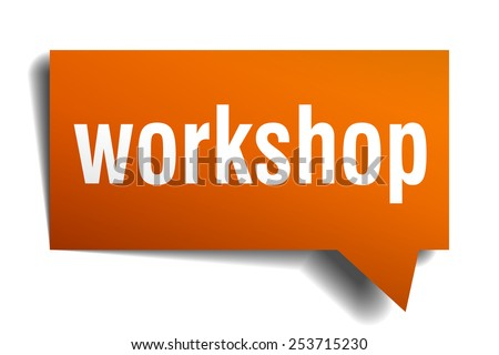 workshop orange speech bubble isolated on white - stock vector