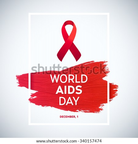 World Aids Day concept with text and red ribbon of aids awareness. 1st December. Red brush stroke poster - stock vector