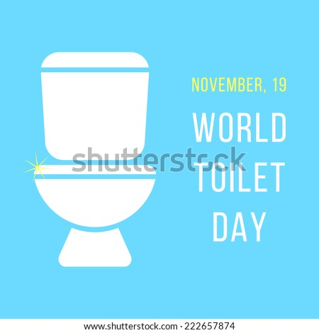 world day of the toilet bowl. isolated on blue background. modern vector illustration - stock vector