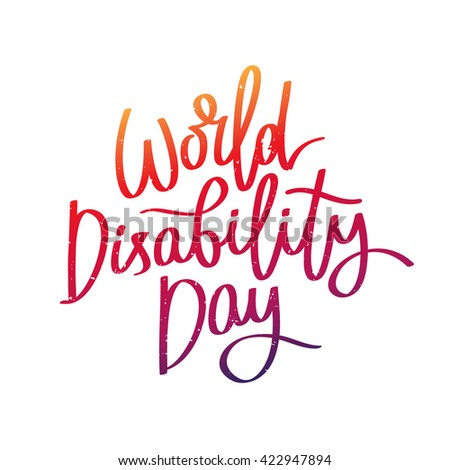World Disability Day. The trend calligraphy. Vector illustration on white background.