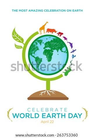 World Earth Day Celebration April 22 Poster design template. Globe made of a tree and with animals migrate around the world. Editable EPS10 Vector and large jpg illustration. - stock vector