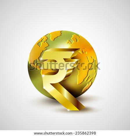 World economic concept with 3d gold world and Rupee currency isolated on white background, vector illustration - stock vector