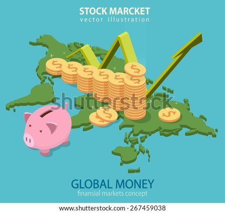 World economy chart. Flat isometric design. Vector illustration of a chart world map in the background with money tower and piggy bank. Business and finansial concept. - stock vector