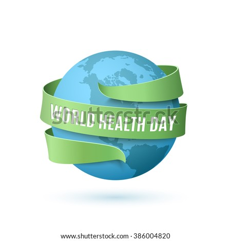 World Health Day, background with blue globe and green ribbon around, isolated on white background. Vector illustration. - stock vector